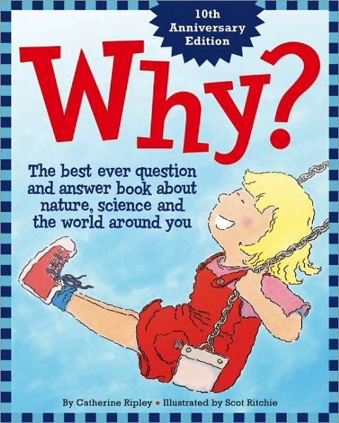 Why? The Best Ever Question And Answer Book